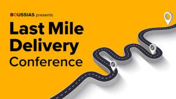 Last Mile Delivery Conference: Εξατομίκευση και επικοινωνία «χτυπούν την πόρτα» της πιστότητας