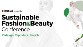 Βιώσιμη μόδα και ομορφιά: Ένα ακόμη trend ή συνειδητή επιλογή;